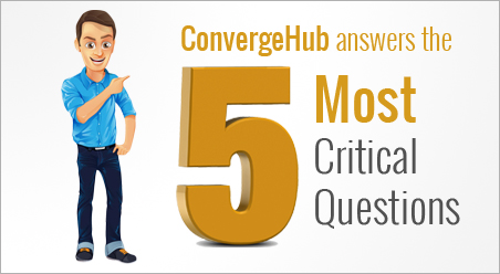 ConvergeHub answers five critcal question about CRM