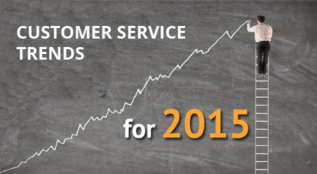 customer service trends 2015