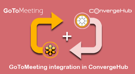 GoTOMeeting Integration In Convergehub