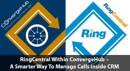 RingCentral Integrated with ConvergHub CRM