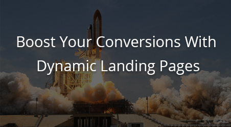 Boost Your Conversions with Dynamic Landing Pages- Guest Post in ConvergeHub